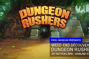 image - Week-end découverte 4 : Dungeon Rushers - Goblinz Studio