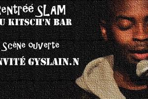 image - Rentrée Slam au Kitsch'n ! Scène ouverte + invité Gyslain.N