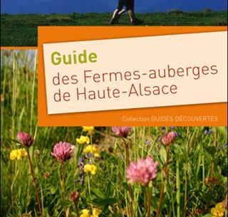 Guide des Fermes-auberges de Haute-Alsace - broché - Daniel Zenner